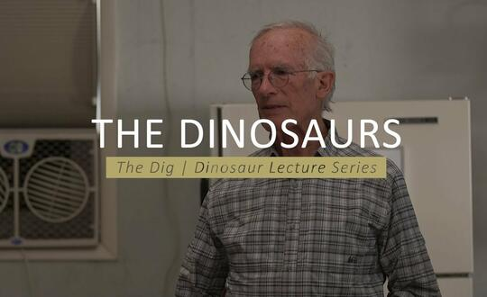 The Dig | Dinosaur Lecture Series - THE DINOSAURS INTRO